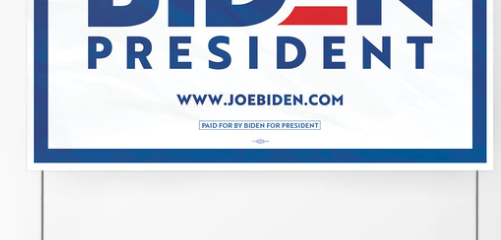 Biden for President Campaign Yard Signs